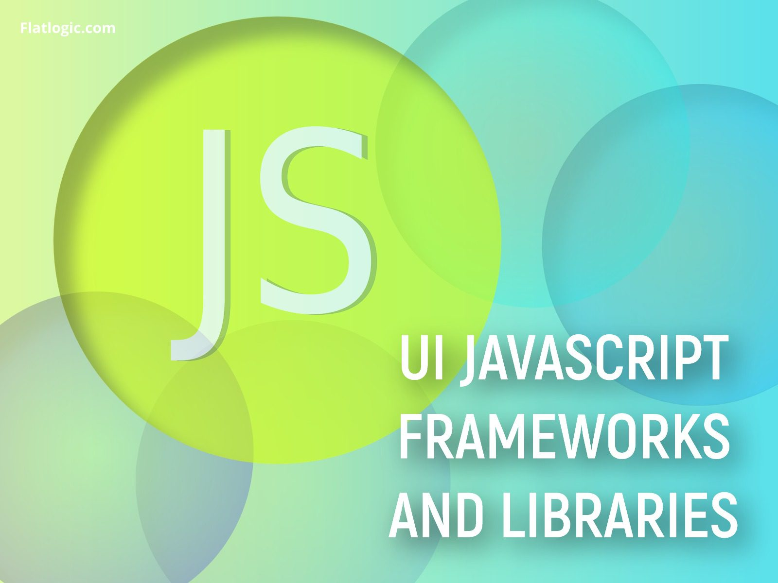UI JavaScript Frameworks and Libraries for Web Development