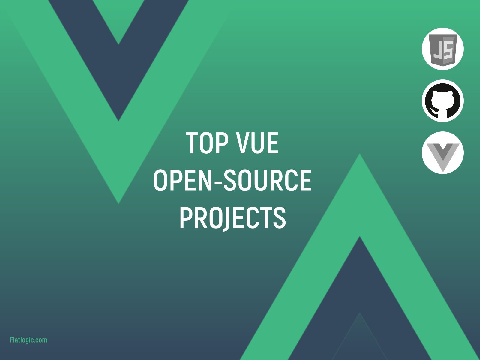 New and Noteworthy Vue.js Open Source Projects. Part 1