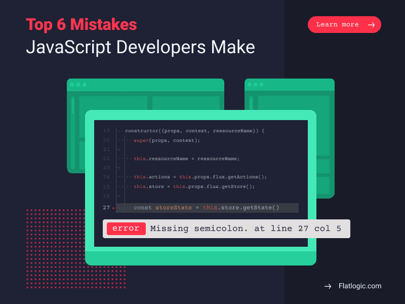 Top Mistakes JavaScript Developers Make