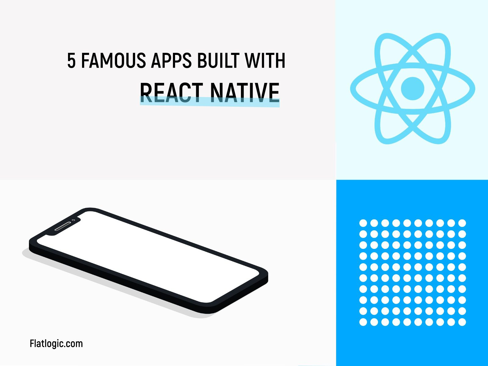 Famous Apps Built With React Native