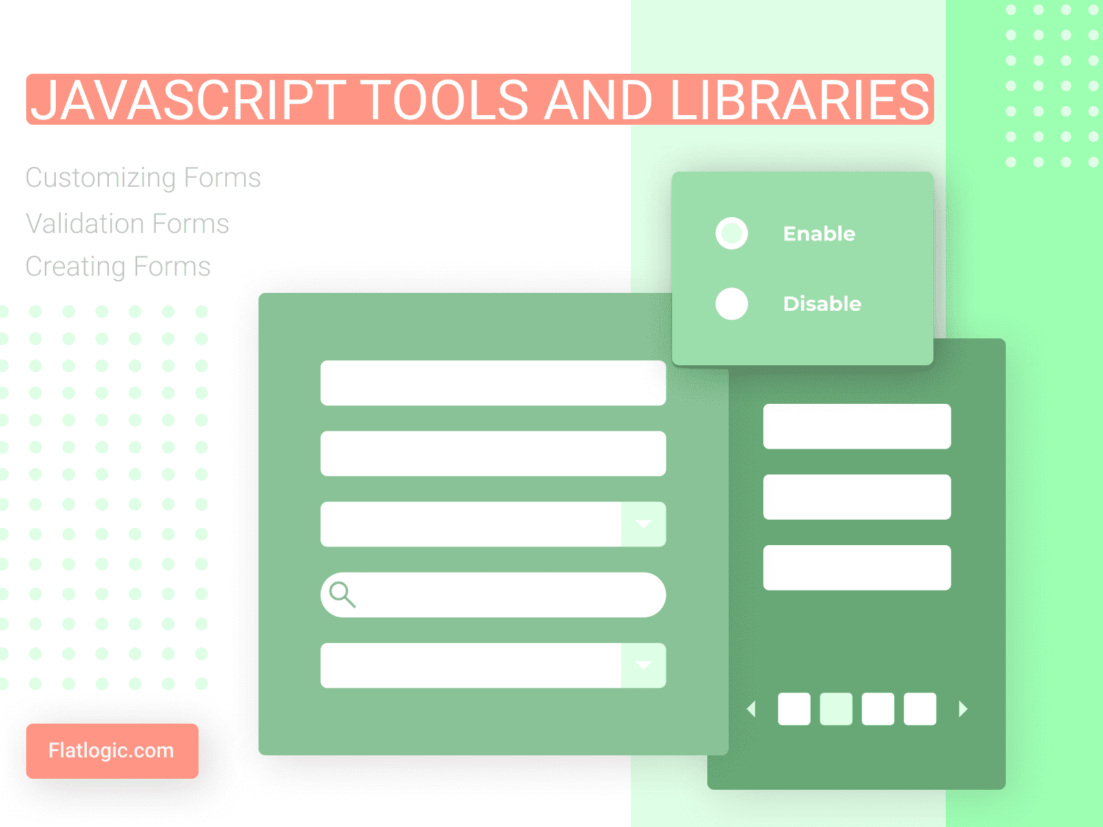 Javascript Tools and Libraries for Creating, Customizing and Validation Forms