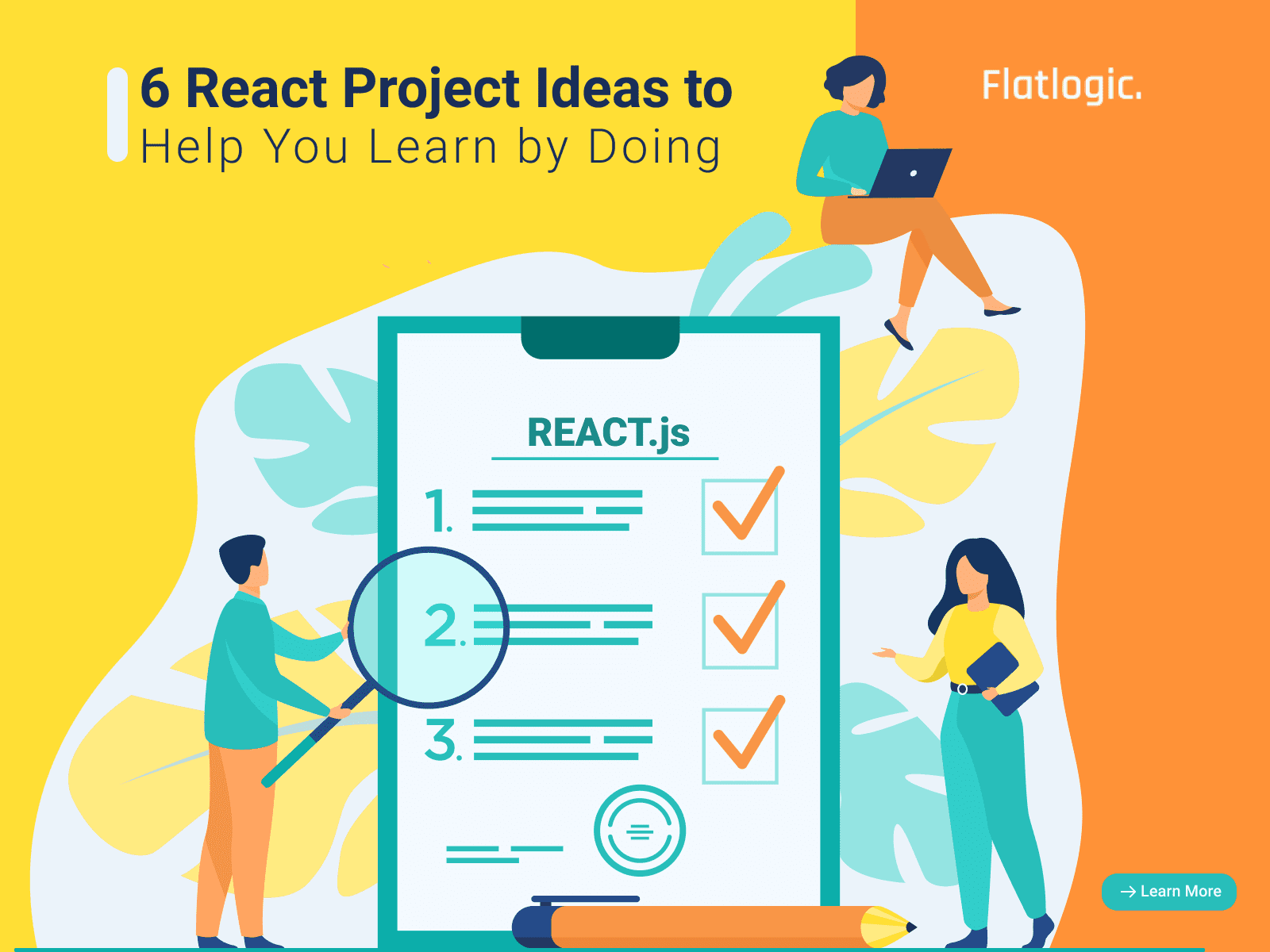 6 React Project Ideas to Help You Learn by Doing