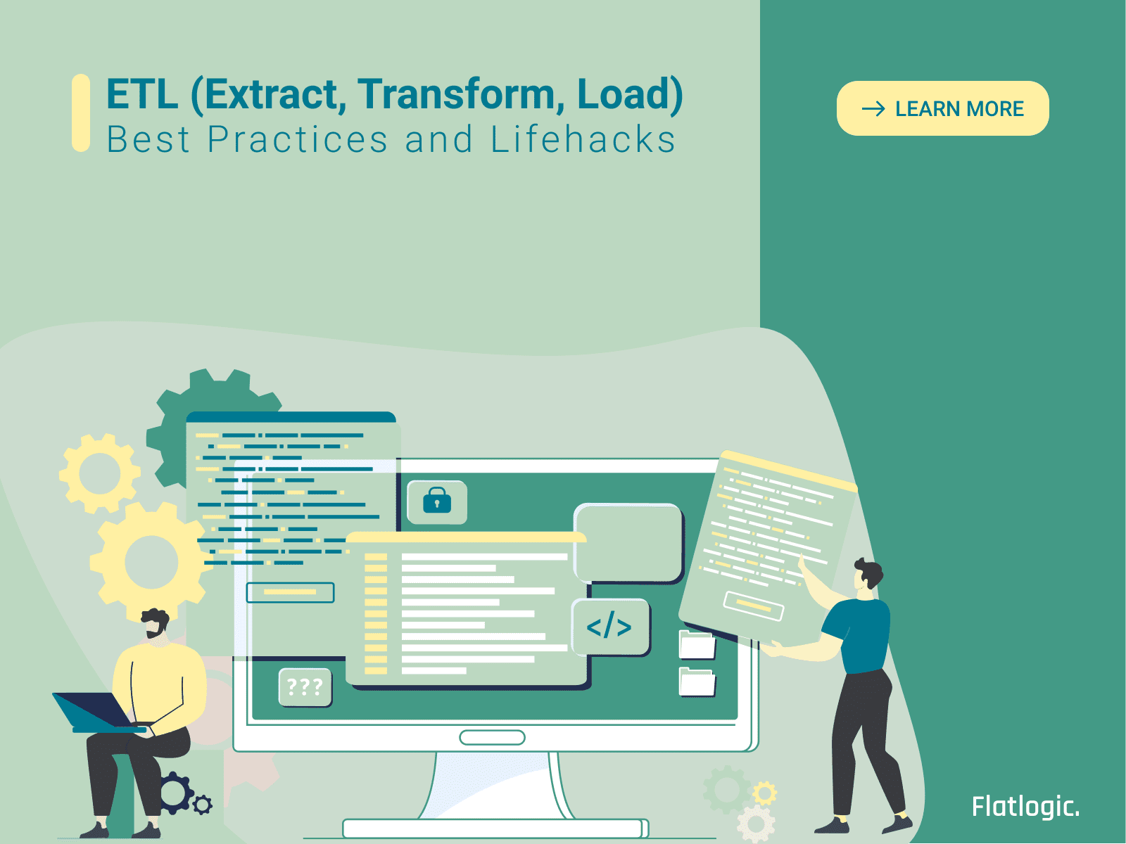 ETL (Extract, Transform, Load). Best Practices ETL Process and Lifehacks