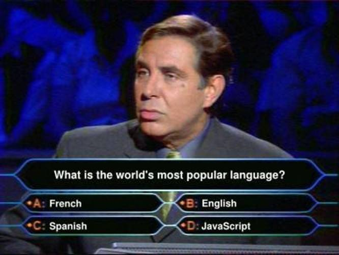 What is the most popular language | Javascript meme